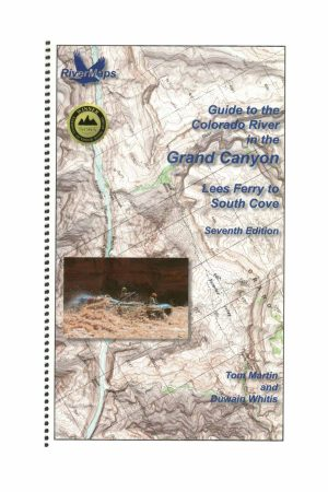 RiverMaps Guide to the Colorado River in Grand Canyon 7th Ed. Guide Book